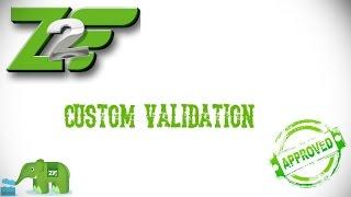 getlinkyoutube.com-Custom Validation com Zend Framework 2