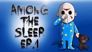 getlinkyoutube.com-Among The Sleep Ep.1 (Where's Mommy???)