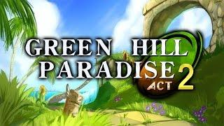 getlinkyoutube.com-Green Hill Paradise - Act 2 - Walkthrough