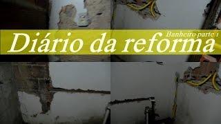 Diário Da Reforma   Banheiro   Parte 01| Dica Da Nathy