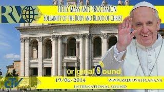 getlinkyoutube.com-Holy Mass and Procession on the Solemnity of Corpus Christi