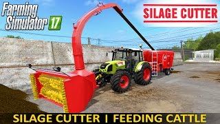 getlinkyoutube.com-Farming Simulator 17 SILAGE CUTTER | FEEDING CATTLE