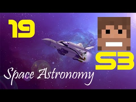 Space Astronomy, S3, Episode 19 -