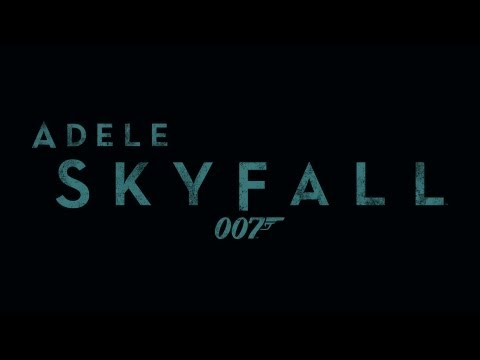 ADELE - Skyfall -7HKoqNJtMTQ