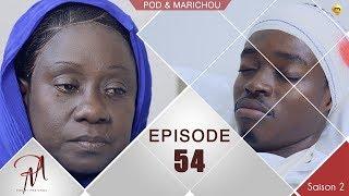 Série: Épisode 54 de votre série Pod et Marichou Saison 2