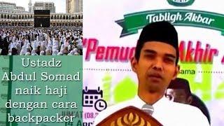 Ustadz Abdul Somad naik haji dengan cara backpacker
