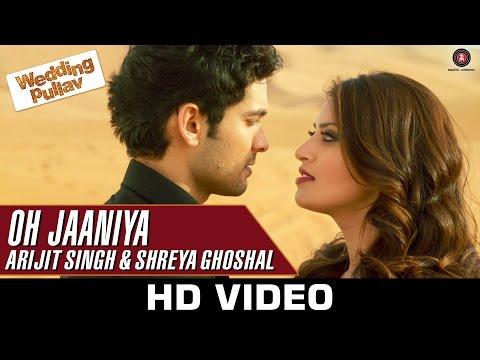 Oh Jaaniya - Arijit Singh Version | Wedding Pullav | Anushka S Ranjan & Diganth