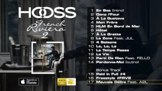 Hooss - Mauvais délire (ft. A2L)