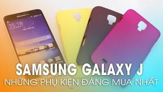 getlinkyoutube.com-SAMSUNG GALAXY J: Những phụ kiện đáng mua nhất!