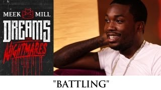 Meek Mill - Battling (episode 9)
