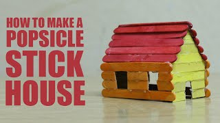 getlinkyoutube.com-How to make a popsicle stick house