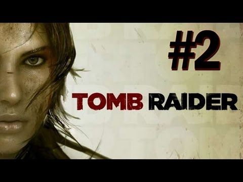 Tomb Raider - 2013 Gameplay Walkthrough - Part 2 Woman Vs Wild (PS3/X360/PC) [HD]