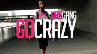 HBK Gang - Go Crazy
