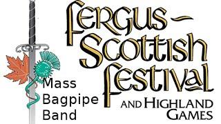 getlinkyoutube.com-Fergus Scottish Festival - Fergus, ON - Mass Bagpipe Band (August 14, 2016)