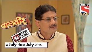 WeekiVideos | Baalveer | 4 July to 8 July 2016