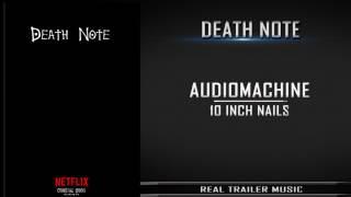 Death Note Teaser Trailer Music | Audiomachine - 10 Inch Nails