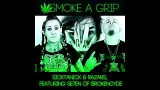 "getlinkyoutube.com-SickTanicK & Razakel ft Sev of Brokencyde ""Smoke A Grip"" *NEW SINGLE*"