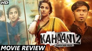 getlinkyoutube.com-Kahaani 2 - Durga Rani Singh | Movie Review | Vidya Balan, Arjun Rampal, Sujoy Ghosh