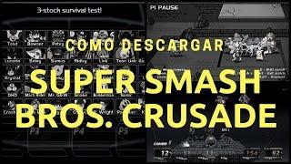 getlinkyoutube.com-Descargar Super Smash Bros Crusade v0.9 | Gratis + Portable 2016 (Facil y Sencillo)