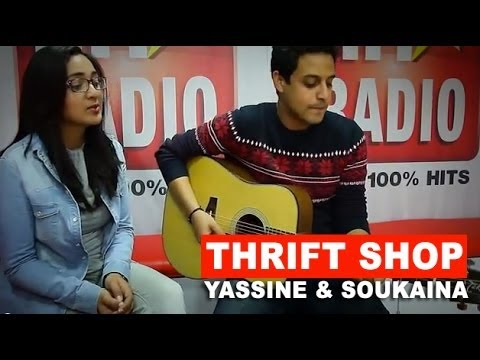 Thrift shop - YASSINE JARRAM & SOUKAINA (Acoustic Cover) Macklemore LIVE #HITRADIO