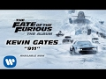 Kevin Gates – 911 The Fate of the Furious: The Album [Official Audio]