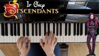 getlinkyoutube.com-If Only - Descendants (Dove Cameron) Piano Cover