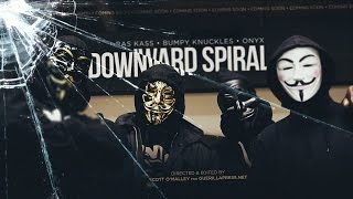 Ras Kass ft. Bumpy Knuckles and Onyx – Downward Spiral
