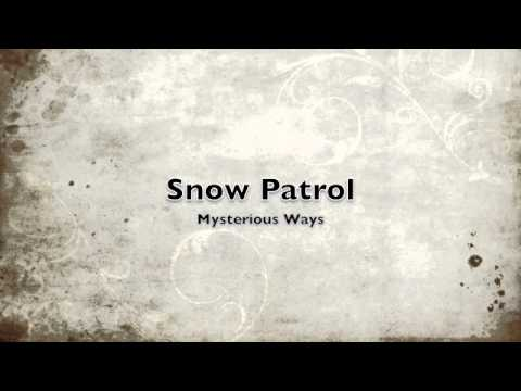 Snow Patrol - Mysterious Ways (U2 Cover)