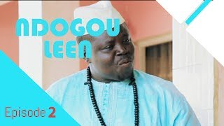 Ndogouleen Avec Tane Bombé Episode 2