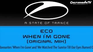 Eco - When I'm Gone (Original Mix)