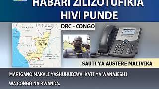 Mapigano yashuhudiwa kati ya Jeshi la Congo na Rwanda.