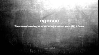 What does egence mean
