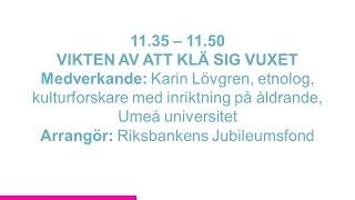 Forskartorget 2015 - VIKTEN AV ATT KLÄ SIG VUXET