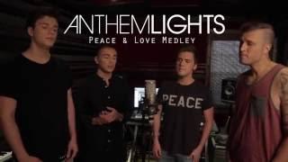 Peace & Love Medley | Anthem Lights