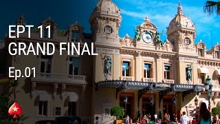 Episode 1 - EPT Monte Carlo 11 - Main Event