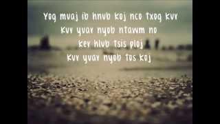 getlinkyoutube.com-Tseem Nyob Tos Koj (lyrics) - Meena Thao