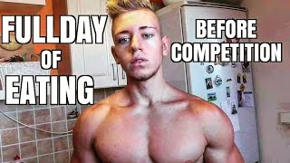 getlinkyoutube.com-FULL DAY OF EATING (BEFORE COMPETITION)