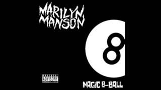 "getlinkyoutube.com-Marilyn Manson ""Magic 8-Ball"""
