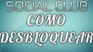 getlinkyoutube.com-Como desbloquear conta do Social club