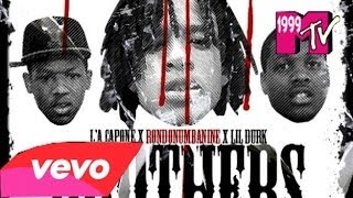getlinkyoutube.com-L'A Capone X RondoNumbaNine X Lil Durk - Brothers (Official Audio) [HD] #600 #OTF #RIP