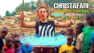 Christafari - Freedom Fighters (Official Music Video)