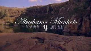 Abuchamo Munhoto - Meu Bem, Meu Mal (Official Music Video HD)