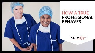 Nursing Students Gone Wild! How a Professional Behaves