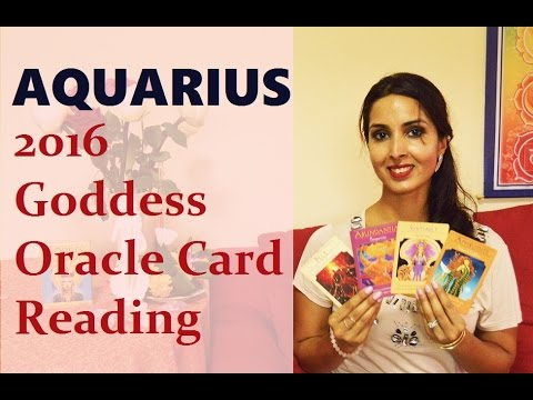 Aquarius 2016 Goddess Oracle Card Reading