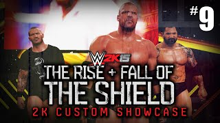 "getlinkyoutube.com-WWE 2K15 - ""THE RISE & FALL OF THE SHIELD"" Showcase Part 9 [WWE 2K15 Custom 2K Showcase #9]"