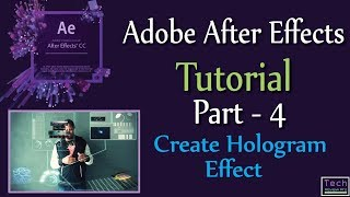 How To - Create Hologram Effect In After Effects | Bangla Tutorial | 2017