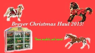 getlinkyoutube.com-Breyer Christmas Haul 2013!!!