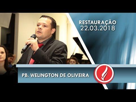 Noite da Restauração - Pb. Welington de Oliveira - 22 03 2018