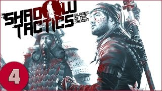 getlinkyoutube.com-Shadow Tactics: Blades of the Shogun - Part 4 - Gameplay / Let's Play