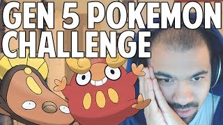 getlinkyoutube.com-Gen 5 Pokémon Challenge